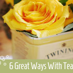 6 great ways with tea
