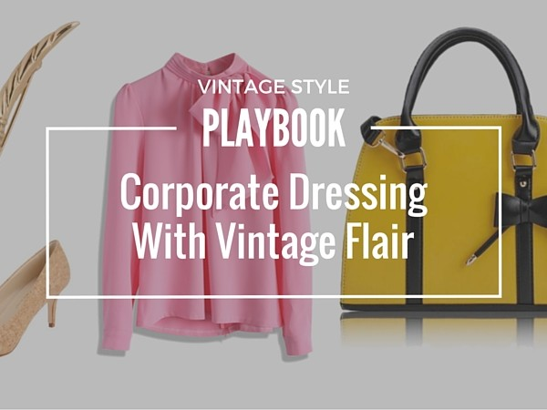 Corporate vintage style Dressing